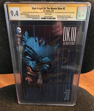 CGC Batman: Dark Knight III Master Race 2: Signed by Entire DK3 Team! Frank Miller